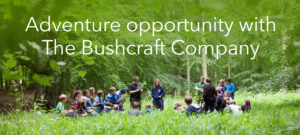 Fantastic adventure opportunity for Years 7 and 8 with The Bushcraft Company