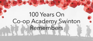 100 Years on, Co-op Academy Swinton Remembers