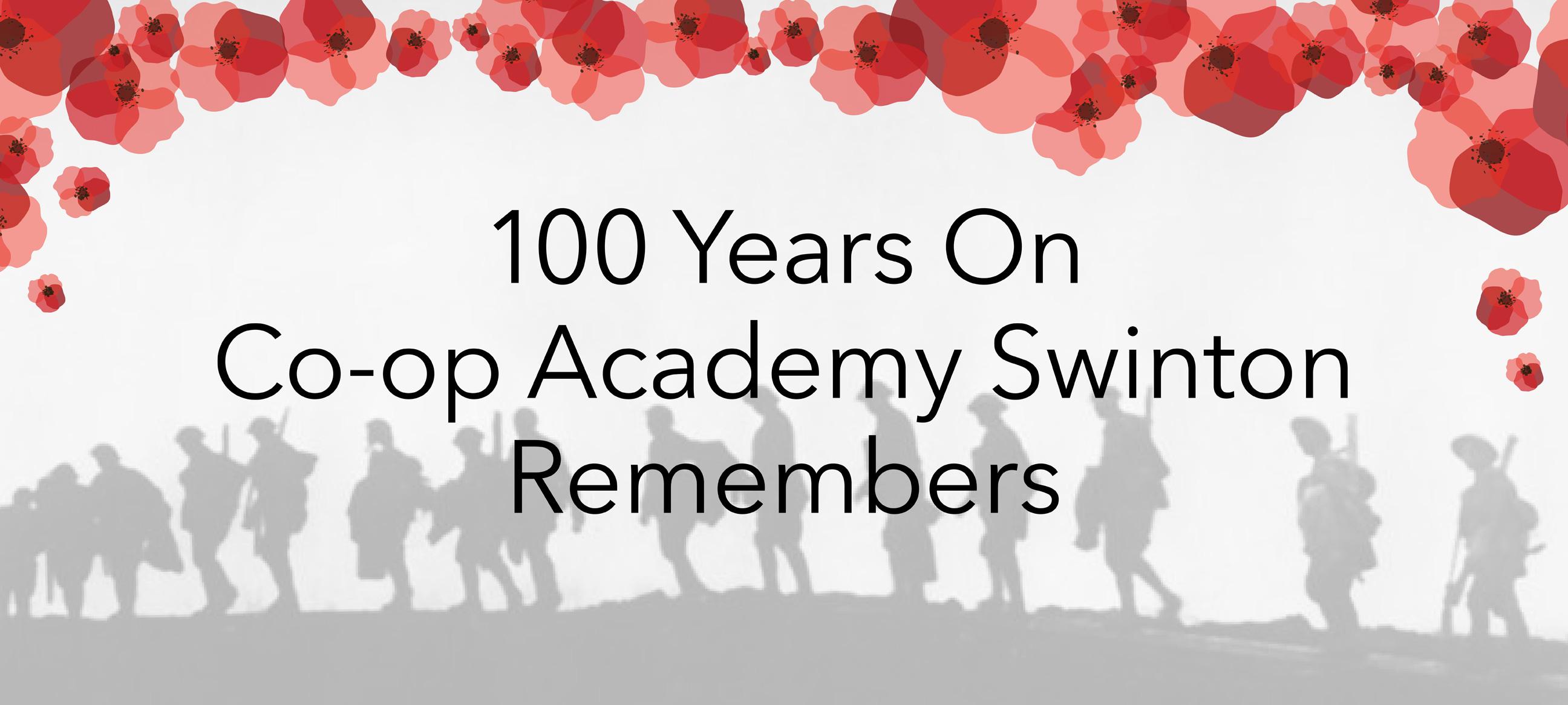 100 Years on, Co-op Academy Swinton Remembers