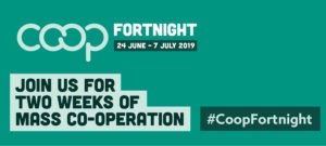 It's Co-operatives Fortnight! 24 June-7 July 2019