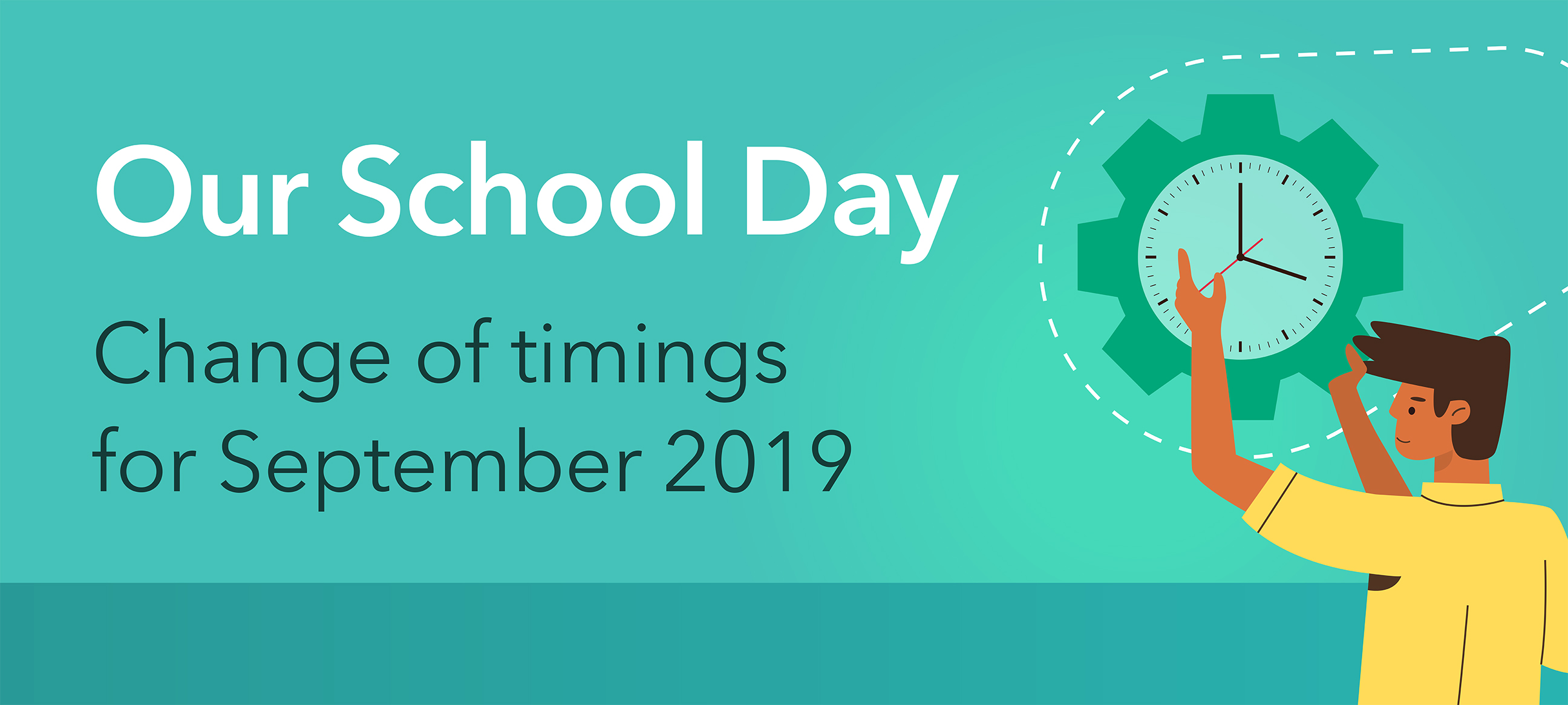 Change of school day timings for September 2019