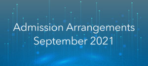 Admission Arrangements, September 2021