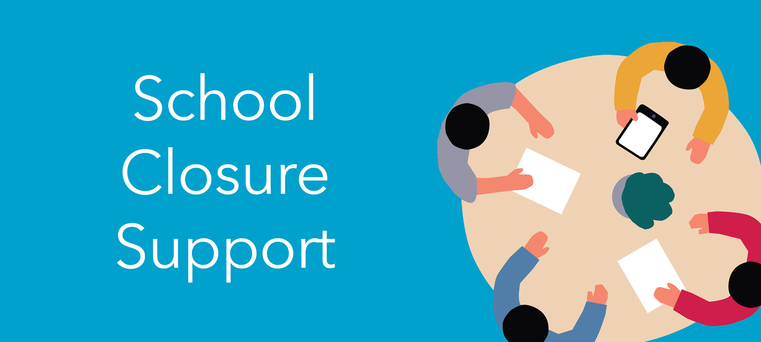 School Closure Support