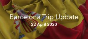 Barcelona 2020 Trip Update