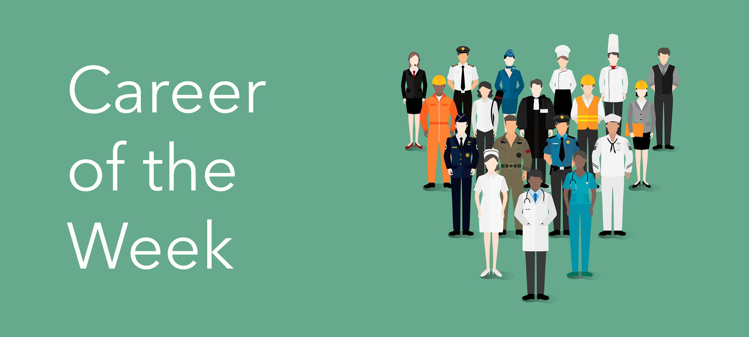 Career of the Week