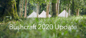 Bushcraft 2020 Update