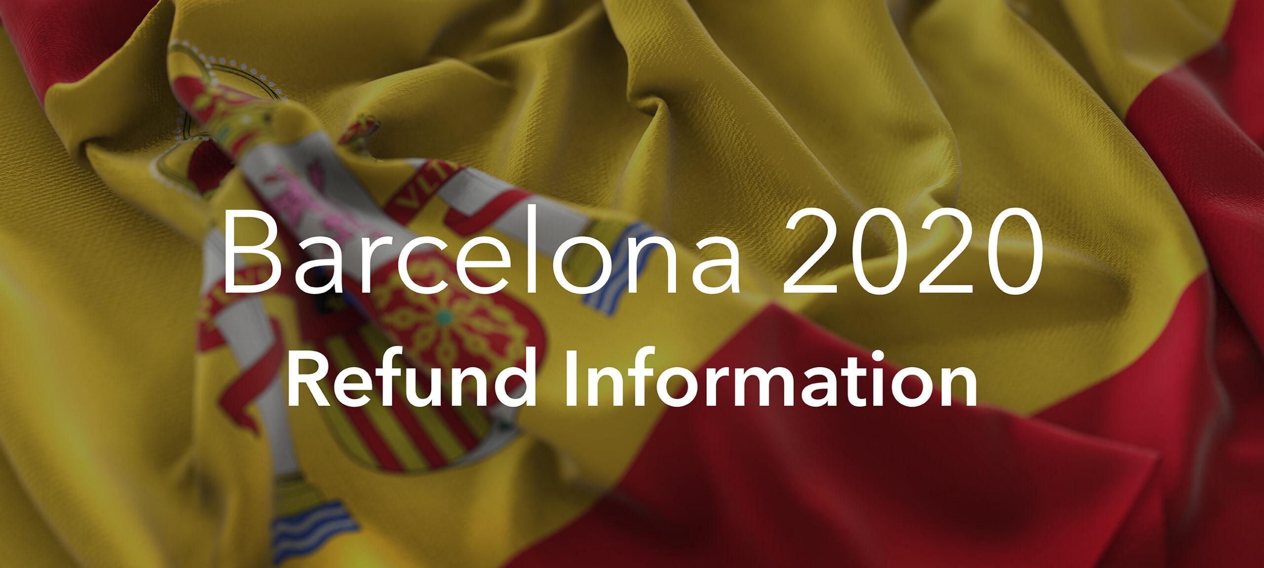 Barcelona 2020 trip refunds