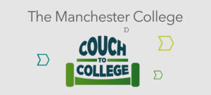 The Manchester College : Couch to College