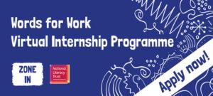 National Literacy Trust 'Virtual Internship Programme'