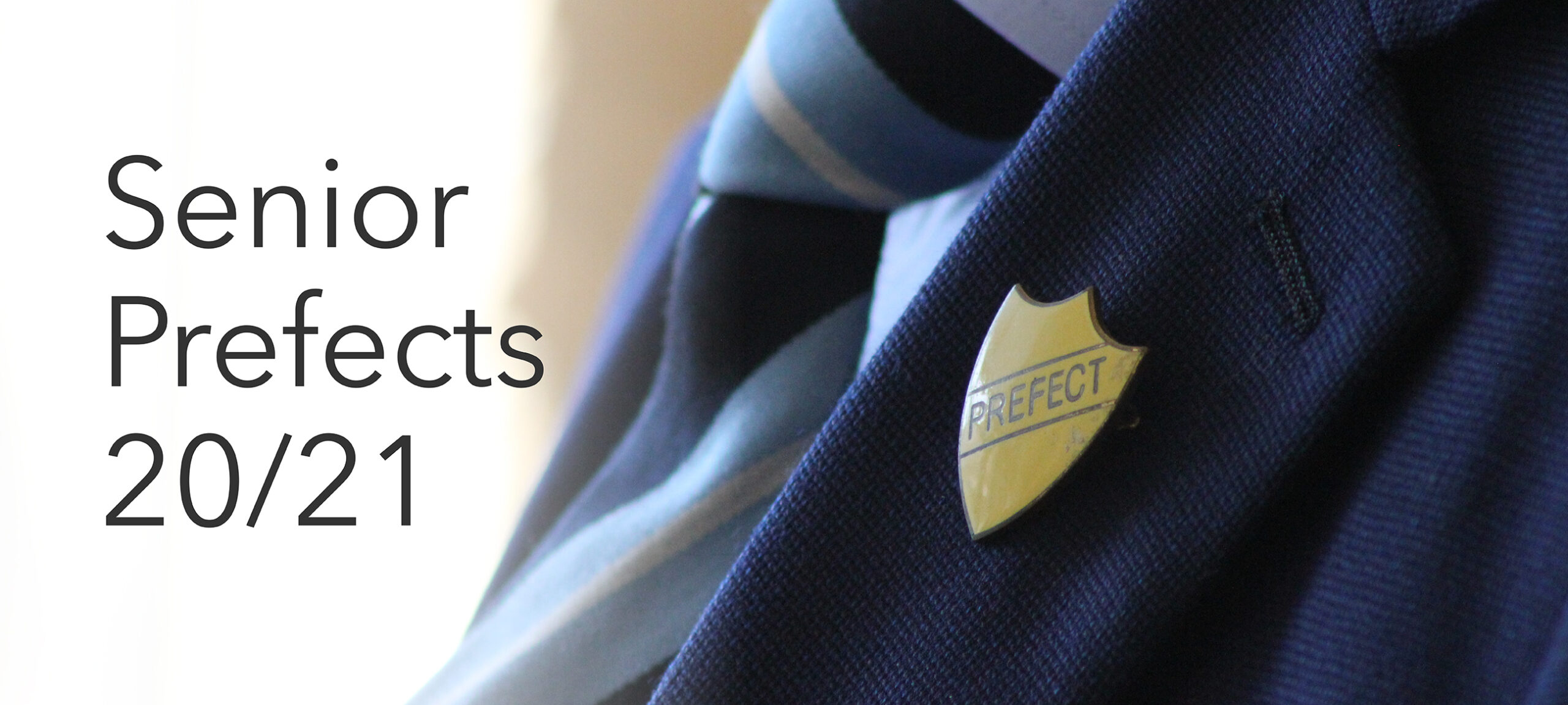 Senior Prefects 2020-2021