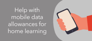 Increasing data allowances on mobile devices to support our students