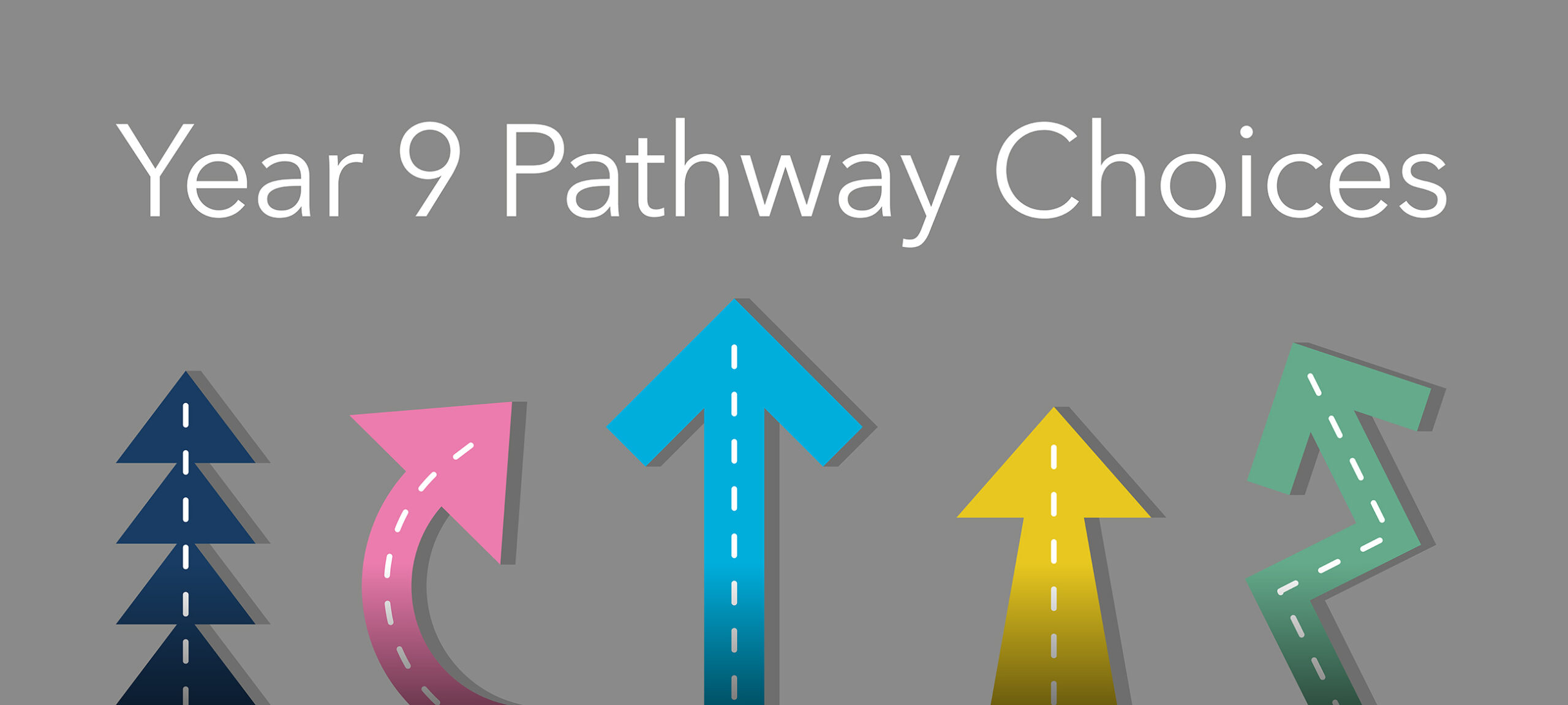 Year 9 Pathway Choices Guidance Appointments
