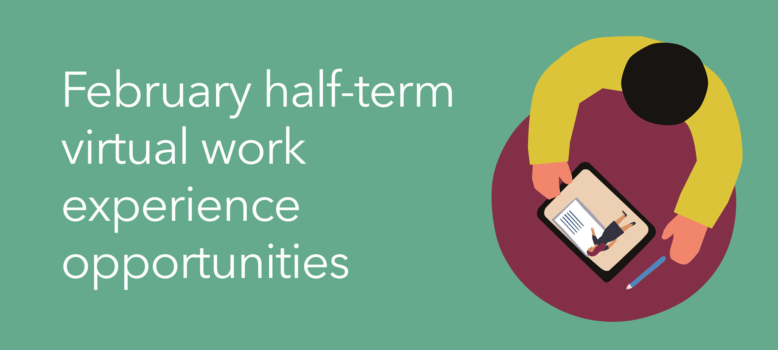 Virtual work experience opportunities, February half-term