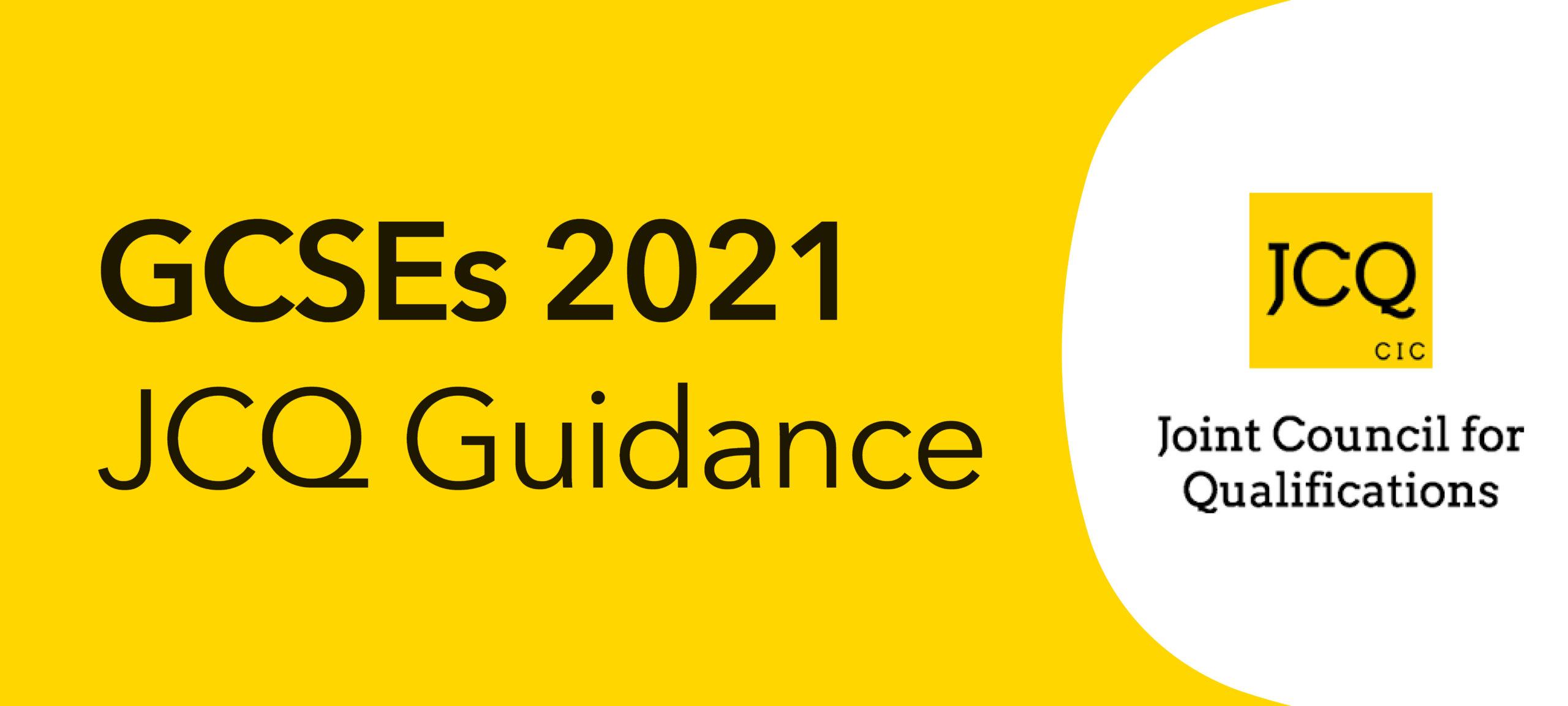 Summer GCSE 2021 JCQ Guidance